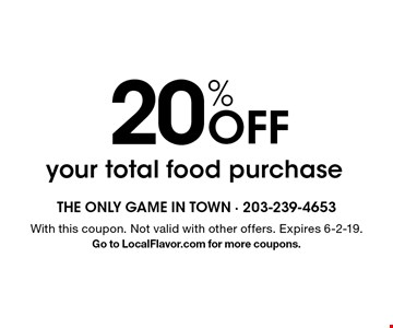 20% off your total food purchase. With this coupon. Not valid with other offers. Expires 6-2-19. Go to LocalFlavor.com for more coupons.