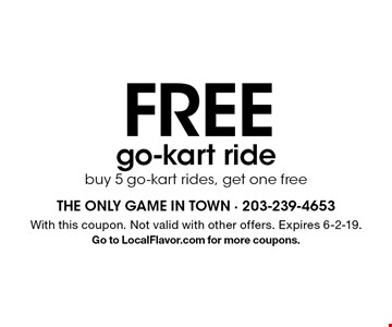 Free go-kart ride. Buy 5 go-kart rides, get one free. With this coupon. Not valid with other offers. Expires 6-2-19. Go to LocalFlavor.com for more coupons.