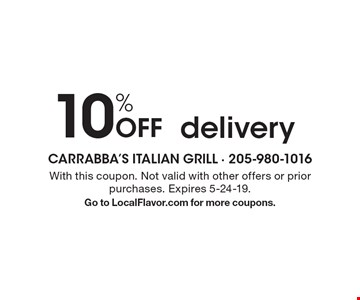 10% Off delivery. With this coupon. Not valid with other offers or prior purchases. Expires 5-24-19. Go to LocalFlavor.com for more coupons.