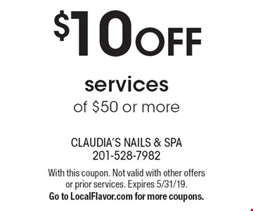 $10 OFF services of $50 or more. With this coupon. Not valid with other offers or prior services. Expires 5/31/19. Go to LocalFlavor.com for more coupons.