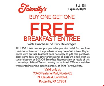 Buy one get one free breakfast entree with purchase of two beverages.Expires05/31/19. PLU 908. Limit one coupon per table per visit. Valid for one free breakfast entree with the purchase of any breakfast entree. Higher priced item prevails. Discount does not apply to gift card purchase, Ziosk game fees and other promotional or discount offers such as senior discount or 50% Off Breakfast. Reproduction or resale of this coupon is prohibited. Tax and gratuity not included. Offer not available when ordering online, catering orders, or Third Party Delivery.