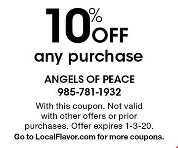 10% Off any purchase. With this coupon. Not valid with other offers or prior purchases. Offer expires 1-3-20. Go to LocalFlavor.com for more coupons.