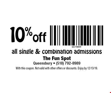 10% off all single & combination admissions. With this coupon. Not valid with other offers or discounts. Enjoy by 12/13/19.