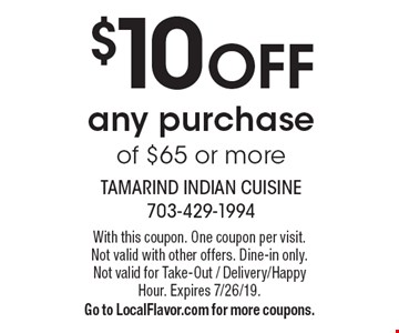 $10 off any purchase of $65 or more. With this coupon. One coupon per visit. Not valid with other offers. Dine-in only. Not valid for Take-Out / Delivery/Happy Hour. Expires 7/26/19. Go to LocalFlavor.com for more coupons.