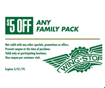 $5 off any family pack. Not valid with any other specials, promotions or offers. Present coupon at the time of purchase. Valid only at participating locations. One coupon per customer visit. Expires 5/31/19.