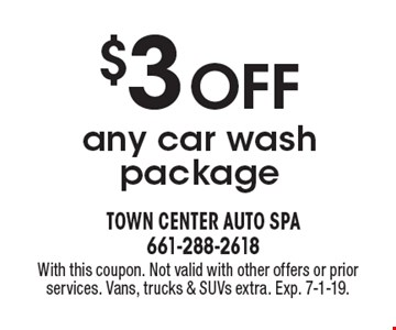 $3 off any car wash package. With this coupon. Not valid with other offers or prior services. Vans, trucks & SUVs extra. Exp. 7-1-19.