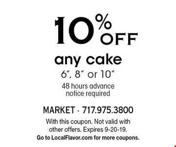 10% OFF any cake 6