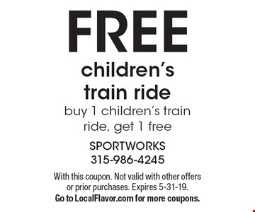 FREE children's train ride - buy 1 children's train ride, get 1 free. With this coupon. Not valid with other offers or prior purchases. Expires 5-31-19. Go to LocalFlavor.com for more coupons.