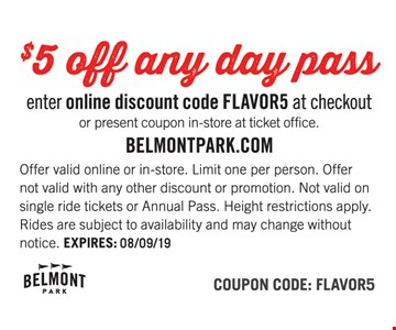 154ef6e2 BELMONT PARK: $5 off any day pass. Enter online discount code FLAVOR5 at  checkout