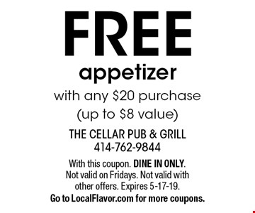 FREE appetizer with any $20 purchase (up to $8 value). With this coupon. DINE IN ONLY. Not valid on Fridays. Not valid with other offers. Expires 5-17-19. Go to LocalFlavor.com for more coupons.
