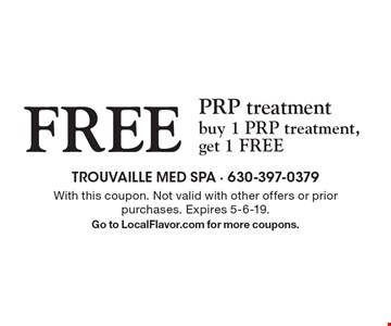 FREE PRP treatment buy 1 PRP treatment, get 1 FREE. With this coupon. Not valid with other offers or prior purchases. Expires 5-6-19.Go to LocalFlavor.com for more coupons.