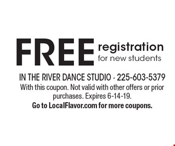 Free registration for new students. With this coupon. Not valid with other offers or prior purchases. Expires 6-14-19. Go to LocalFlavor.com for more coupons.