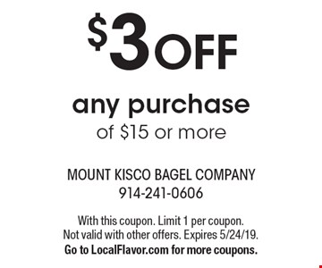 $3 off any purchase of $15 or more. With this coupon. Limit 1 per coupon. Not valid with other offers. Expires 5/24/19. Go to LocalFlavor.com for more coupons.