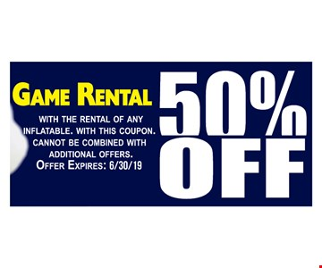 50% off game rental with the rental of any inflatable. With this coupon. Cannot be combined with additional offers. Offer expires: 6/30/19.