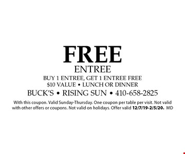 FREE entree. Buy 1 entree, get 1 entree free. $10 Value. Lunch or dinner. With this coupon. Valid Sunday-Thursday. One coupon per table per visit. Not valid with other offers or coupons. Not valid on holidays. Offer valid 12/7/19-2/5/20.md