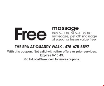 Free massage. Buy 5 - 1 hr. or 5 -1 1/2 hr. massages, get 6th massage of equal or lesser value free. With this coupon. Not valid with other offers or prior services. Expires 6-15-19.Go to LocalFlavor.com for more coupons.
