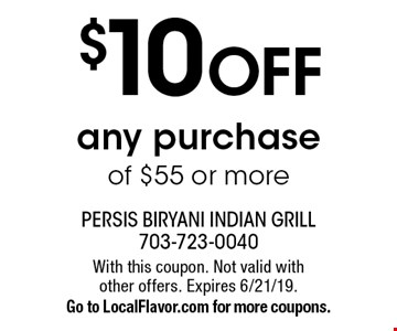 $10 off any purchase of $55 or more. With this coupon. Not valid with other offers. Expires 6/21/19. Go to LocalFlavor.com for more coupons.
