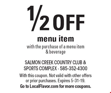 1/2 off menu item with the purchase of a menu item & beverage. With this coupon. Not valid with other offers or prior purchases. Expires 5-31-19. Go to LocalFlavor.com for more coupons.