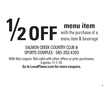 ½ off menu item with the purchase of a menu item & beverage. With this coupon. Not valid with other offers or prior purchases. Expires 11-1-19. Go to LocalFlavor.com for more coupons.