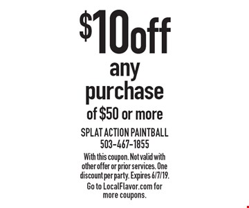 $10 off any purchase of $50 or more. With this coupon. Not valid with other offer or prior services. One discount per party. Expires 6/7/19. Go to LocalFlavor.com for more coupons.