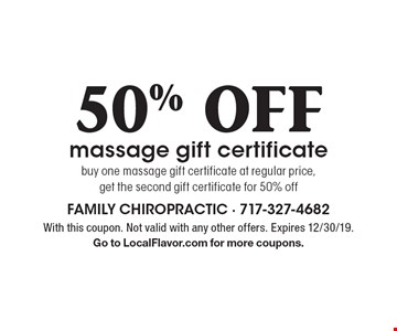 50% OFF massage gift certificate. Buy one massage gift certificate at regular price, get the second gift certificate for 50% off. With this coupon. Not valid with any other offers. Expires 12/30/19. Go to LocalFlavor.com for more coupons.