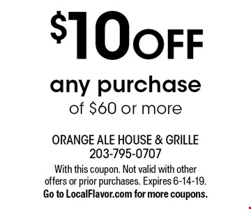 $10 OFF any purchase of $60 or more. With this coupon. Not valid with other offers or prior purchases. Expires 6-14-19. Go to LocalFlavor.com for more coupons.