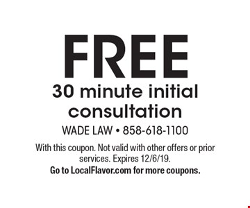 Free 30 minute initial consultation. With this coupon. Not valid with other offers or prior services. Expires 12/6/19. Go to LocalFlavor.com for more coupons.
