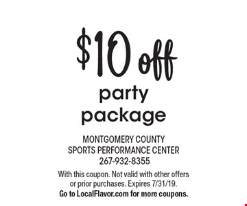 $10 off party package. With this coupon. Not valid with other offers or prior purchases. Expires 7/31/19. Go to LocalFlavor.com for more coupons.