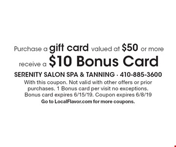 Purchase a gift card valued at $50 or more receive a $10 Bonus Card. With this coupon. Not valid with other offers or prior purchases. 1 Bonus card per visit no exceptions.Bonus card expires 6/15/19. Coupon expires 6/8/19. Go to LocalFlavor.com for more coupons.