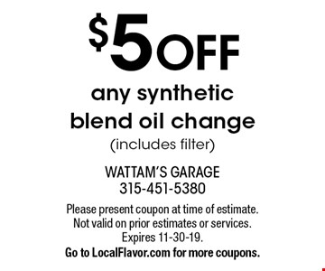 $5 off any synthetic blend oil change (includes filter). Please present coupon at time of estimate. Not valid on prior estimates or services. Expires 11-30-19. Go to LocalFlavor.com for more coupons.