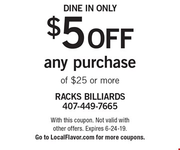 $5 off any purchase of $25 or more. Dine in only. With this coupon. Not valid with other offers. Expires 6-24-19. Go to LocalFlavor.com for more coupons.