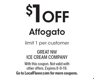 $1 off Affogato, limit 1 per customer. With this coupon. Not valid with other offers. Expires 8-9-19. Go to LocalFlavor.com for more coupons.