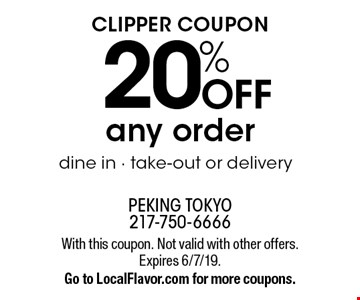 Clipper coupon 20% OFF any order. Dine in, take-out or delivery. With this coupon. Not valid with other offers. Expires 6/7/19. Go to LocalFlavor.com for more coupons.