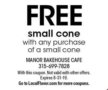 FREE small cone with any purchase of a small cone. With this coupon. Not valid with other offers. Expires 8-31-19. Go to LocalFlavor.com for more coupons.
