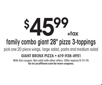 $45.99 +tax family combo giant 28