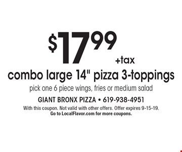 $17.99+tax combo large 14