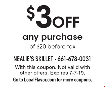 $3 off any purchase of $20, before tax. With this coupon. Not valid with other offers. Expires 7-7-19. Go to LocalFlavor.com for more coupons.