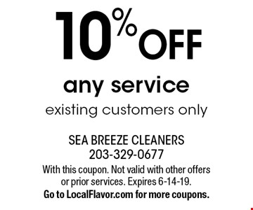 10% OFF any service existing customers only. With this coupon. Not valid with other offers or prior services. Expires 6-14-19.Go to LocalFlavor.com for more coupons.
