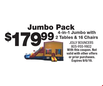 Jumbo Pack $179.99 4-in-1 Jumbo with 2 Tables & 16 Chairs. With this coupon. Not valid with other offers or prior purchases. Expires 9/6/19.