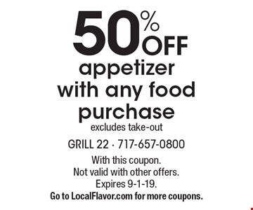 50% OFF appetizer with any food purchase. Excludes take-out. With this coupon. Not valid with other offers. Expires 9-1-19. Go to LocalFlavor.com for more coupons.