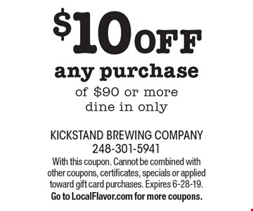 $10 OFF any purchase of $90 or more. Dine in only. With this coupon. Cannot be combined with other coupons, certificates, specials or applied toward gift card purchases. Expires 6-28-19. Go to LocalFlavor.com for more coupons.