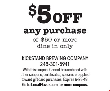 $5 OFF any purchase of $50 or more. Dine in only. With this coupon. Cannot be combined with other coupons, certificates, specials or applied toward gift card purchases. Expires 6-28-19. Go to LocalFlavor.com for more coupons.