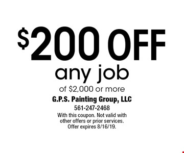 $200 off any job of $2,000 or more. With this coupon. Not valid with other offers or prior services. Offer expires 8/16/19.