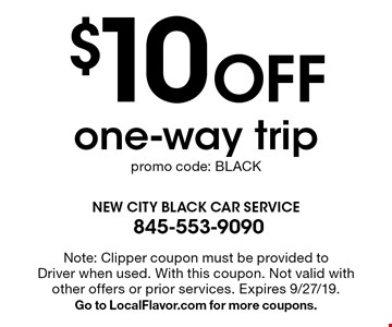 $10 Off one-way trip promo code: BLACK. Note: Clipper coupon must be provided to Driver when used. With this coupon. Not valid with other offers or prior services. Expires 9/27/19. Go to LocalFlavor.com for more coupons.