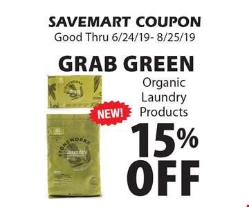 15% Off Grab Green Organic Laundry Products. SAVEMART COUPON Good Thru 6/24/19- 8/25/19
