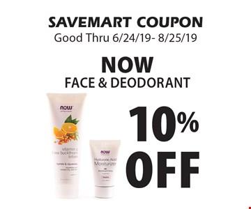10% Off NOW Face & Deodorant. SAVEMART COUPON Good Thru 6/24/19- 8/25/19