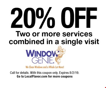 20% OFF Two or more services combined in a single visit. Call for details. With this coupon only. Expires 8/2/19. Go to LocalFlavor.com for more coupons