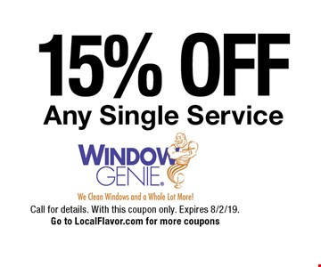 15% OFF Any Single Service. Call for details. With this coupon only. Expires 8/2/19. Go to LocalFlavor.com for more coupons