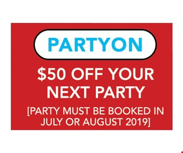 $50 Off Your Next Party. Party must be booked in July or 8/31/19. *These discounts are only available online at www thewarriorfactoryroc.com