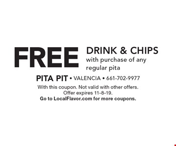 free Drink & Chips with purchase of any regular pita. With this coupon. Not valid with other offers. Offer expires 11-8-19. Go to LocalFlavor.com for more coupons.